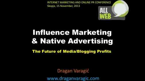 Influence marketing i Native Advertising – AllWeb Conference, Skopje Macedonia 2013