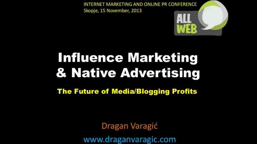 Influence marketing i Native Advertising – AllWeb Conference, Skopje Macedonia 2013