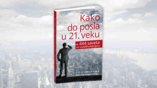 knjiga kako do posla i 444 saveta za uspešnu karijeru